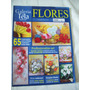 Revista: Galeria Em Tela Especial Nº 25: Flores