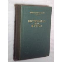 Diccionario De La Musica (sebo Amigo)