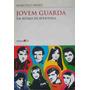 Livro Jovem Guarda Em Ritmo De Aventura Marcelo Fróes 2000