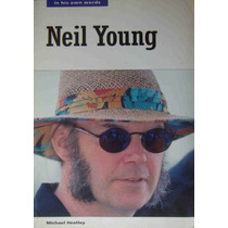 Neil Young Livro Import. Uk In His Own Words Michael Heatley
