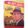 A6197 Livro Carlos Gardel El Rey Del Tango, Editado Em 1945