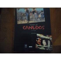 Livro Guerra De Canudos O Filme Escrito Por Nilza Rezende