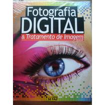 Livro Guia Como Se Faz Fotografia Digital & Tratamento Image