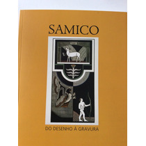 Livro Pinacoteca Samico Do Desenho À Gravura 2004