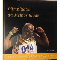 Livro Olimpíadas Da Melhor Idade Capa Dura
