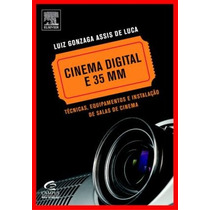 Livro Cinema Digital E 35 Mm - Técnicas - Novo