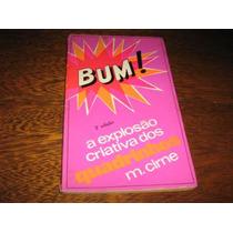 Livro Bum ! A Explosão Criativa Dos Quadrinhos Ed.vozes 1971