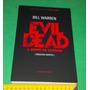 The Evil Dead - A Morte Do Demônio - Bill Warren Livro Novo