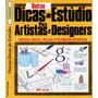 Livro - Outras Dicas De Estúdio Para Artistas E Designers