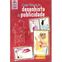 Livro Como Tornar-se Desenhista De Publicidade