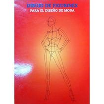 Livro  Dibujo De Figurines Para El Diseño De Moda