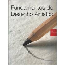 Livro Fundamentos Do Desenho Artístico 2007