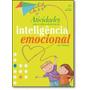 Atividades Para O Desenvolvimento Da Inteligência Emociona