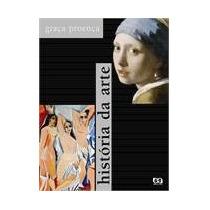 Historia Da Arte - Graca Proenca