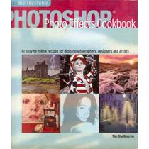 Livro Photoshop Photo Effectrs Cookbook