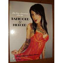 Livro Fotos Arte Garotas Tatuagem Piercing Pin-ups Modernas