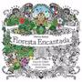 Livro Floresta Encantada - Colorir Antiestresse - Frete 8,00