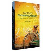 Livro Falando Fotograficamente - Imagens C/ Linguagem Visual
