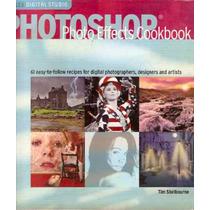 Livro Photoshop Photo Effectrs Cookbook