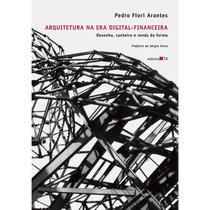 Arquitetura Na Era Digital Financeira Desenho Canteiro E Ren
