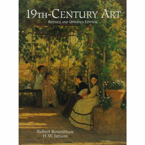 19th Century Art - Robert Rosenblum / H. W. Janson