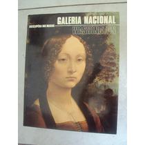 Enciclopédia Dos Museus - Galeria Nacional - Washington
