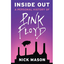 Livro - Inside Out: A Personal History Of Pink Floyd