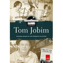Livro Tom Jobim Histórias De Canções Wagner Homem Luiz Rober