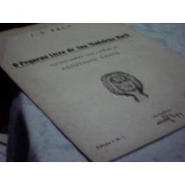 Partitura O Pequeno Livro De Ana Madalena Bach - A. Cantu