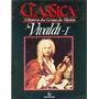 A História Dos Gênios Da Música Clássica Vivaldi I