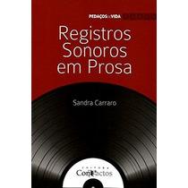 Livro Registros Em Prosa Sandra Carraro