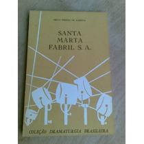 Livro Teatro - Santa Marta Fabril Sa Abilio Pereira De Almei