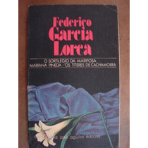 Federico Garcia Lorca O Sortilégio Da Mariposa Mariana Pined