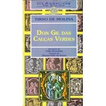 Don Gil Das Calças Verdes Tirso De Molina Peça Teatro