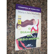 O Diamante Do Grão-mogol, Maria Clara Machado