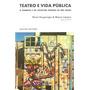 Livro Teatro E Vida Pública Flávio Desgranges