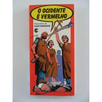 O Ocidente É Vermelho! Peça Rock De Dagô Marquezi! 1985!