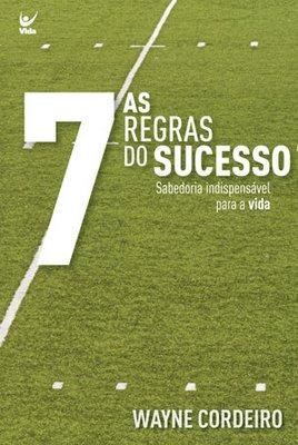 As 7 Regras Para O Sucesso