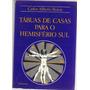 Tábuas De Casas Para O Hemisfério Sul - Carlos Alberto Boton