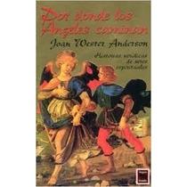 Por Donde Los Angeles Caminan - Anderson, Joan Wester