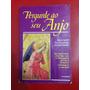Livro Pergunte Ao Seu Anjo