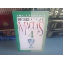 Livro - Historias, Dicas E Magias Vol 4 Monica Buonfiglio