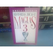 Livro - Historias, Dicas E Magias Vol 3 Monica Buonfiglio