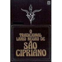 Livro: O Tradicional Livro Negro De São Cipriano (bruxaria)