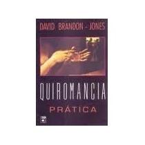 Livro Quiromancia Prática David Brandon - Jones