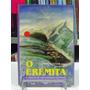 Livro - O Eremita - Felix Schmidt - Frete Grátis