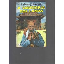 A Sabedoria Dos Lamas - Lobsang Rampa - 3ª Ed.- Frete Grátis