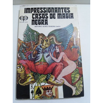 Impressionantes Casos De Magia Negra, A A Teixeira Quimbanda