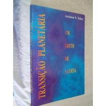 * Livro - Transição Planetária - Um Grito De Alerta