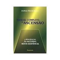 Manual Completo De Ascensão - Joshua David Stone